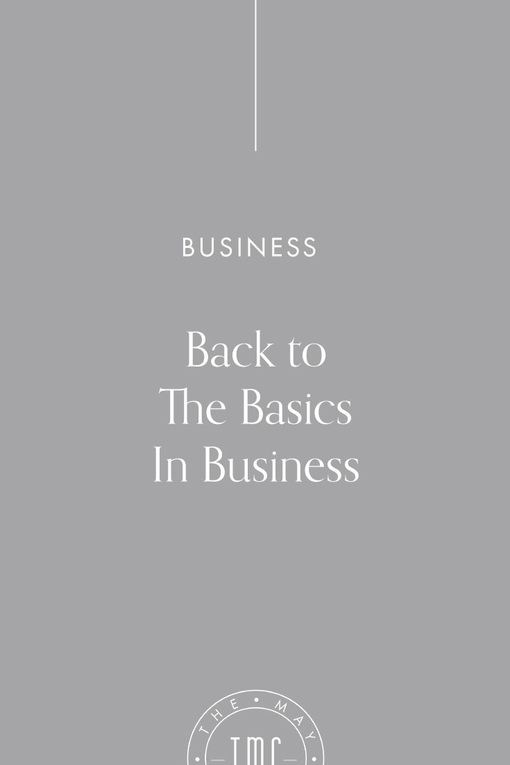 Back to The Basics In Business